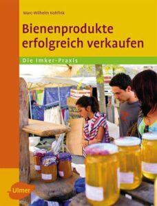 Bienenprodukte erfolgreich verkaufen.