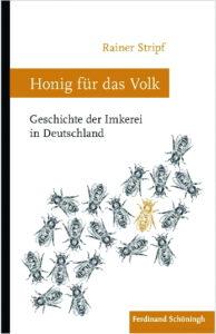 """Buchcover """"Honig für das Volk"""" von Dr. Rainer Stripf."""