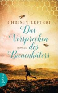 Das Versprechen des Bienenhüters Christy Lefteri
